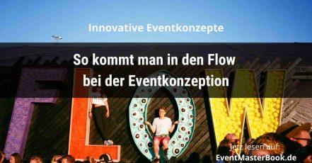 eventmasterbook.de-Magazin- Eventkonzeption-Flow-6-Tipps